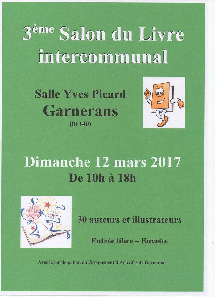 12 mars 2017 salon du livre garnerans 2017 agn s karinthi for Salon du livre 2017